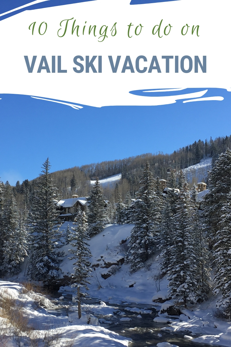 From a local Vail, Colorado family the 10 things they recommend to do on a Vail family vacation. You may be in town to ski, but there's much more fun to be had! #SkiColorado #ColoradoTravel #Vail #Ski