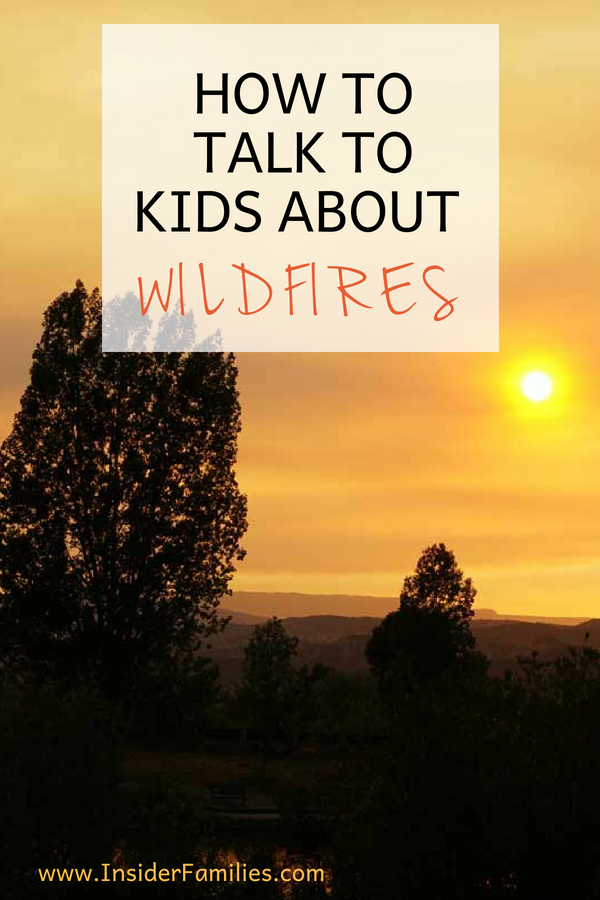 Children may feel a variety of emotions, such as fear, confusion, anxiety, guilt, and sadness when learning about wildfires and other tragedies. Here are some tips for talking to children about wildfires. #talkingtochildren #wildfires #talkingtokids