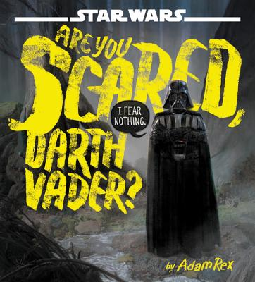Star Wars Books - Are you scared yet Darth Vader?