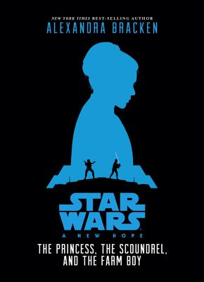 The Princess The Scoundrel and the Farm Boy - Star Wars books