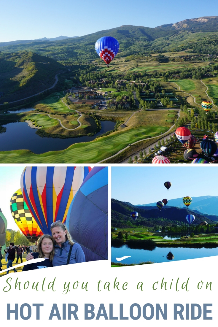 Hot air balloon festivals are spectacular. A hot air balloon ride is a bucket list item for many. But should you take your child on a hot air balloon ride? What to know before you do! #HotAirBalloon #SnowmassBalloonFestival