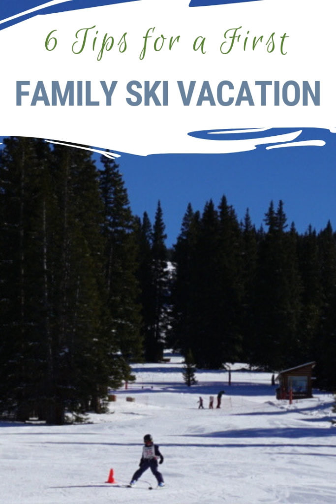 Thinking of taking a first family ski vacation for kids? How old should the kids be? How can you make sure it is fun? What do you need to know before planning that first family ski trip? Find out our 6 tips for a first family ski vacation! #familyski #skitrip #skivacation #visitcolorado #skitips
