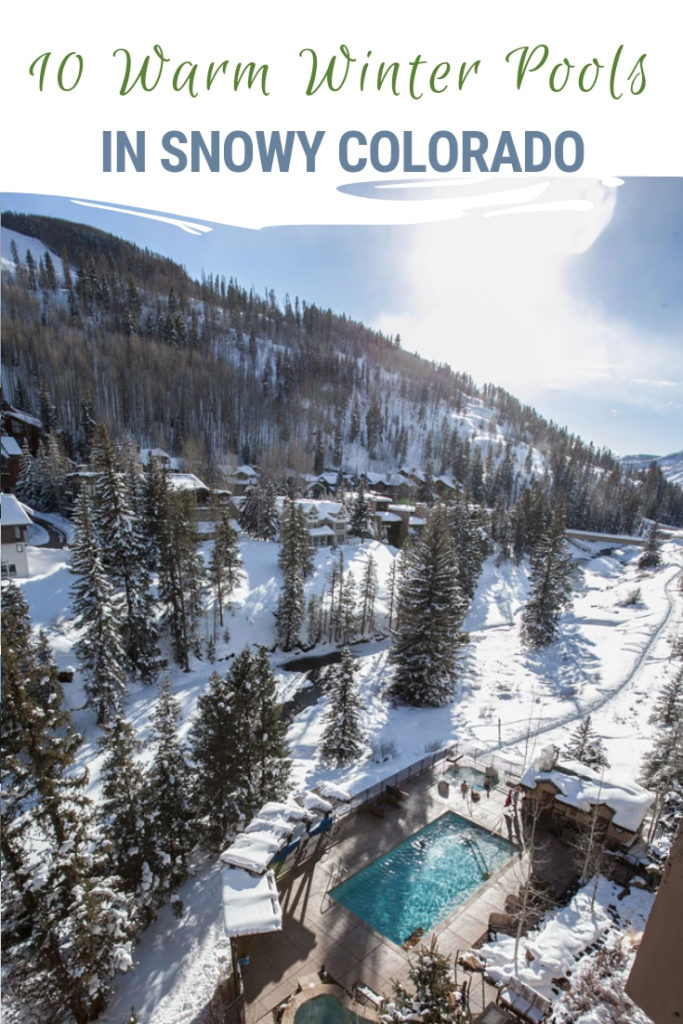 Soaking or splashing in warm water as snowflakes float down around you as you soak in one of the many Colorado winter pools is an experience not to miss! Here are 10 places across Colorado to experience toasty winter pools. #Colorado