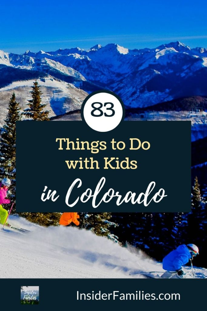 Wondering what to do with the kids this weekend or visit? We've got the ultimate list for you. Here are our favorite things to do with kids in Colorado! #Colorado #familytravel